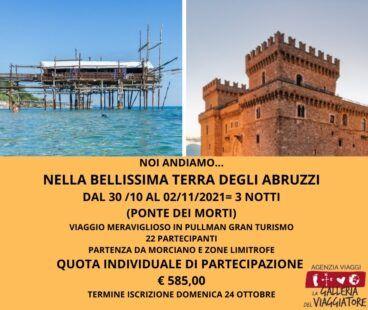NOI ANDIAMO.....NELLA BELLISSIMA TERRA DEGLI ABRUZZI 30/10-02/11